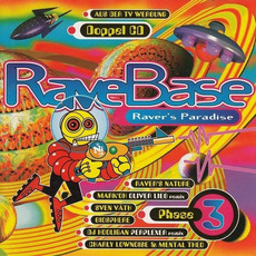 RaveBase: Raver's Paradise, Phase 3 mp3 Compilation by Various Artists