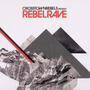 Crosstown Rebels Present Rebel Rave