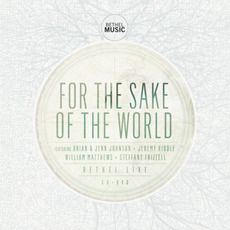For the Sake of the World mp3 Live by Bethel Music