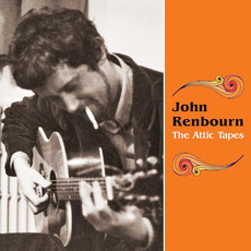 The Attic Tapes mp3 Artist Compilation by John Renbourn