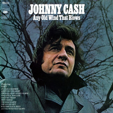 Any Old Wind That Blows (Remastered) mp3 Album by Johnny Cash
