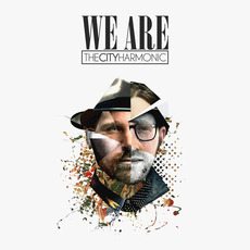 We Are mp3 Album by The City Harmonic