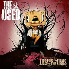 Lies for the Liars (Best Buy Edition) mp3 Album by The Used