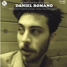 Workin' For The Music Man mp3 Album by Daniel Romano