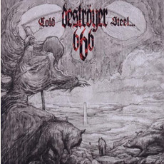 Cold Steel... For an Iron Age (Re-Issue) mp3 Album by Destroyer 666