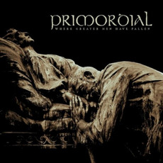 Where Greater Men Have Fallen mp3 Album by Primordial