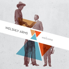 Welcome by Welshly Arms