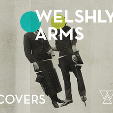 Covers by Welshly Arms