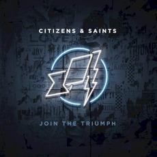 Join the Triumph mp3 Album by Citizens & Saints