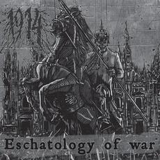 Eschatology Of War mp3 Album by 1914