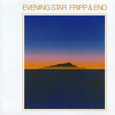 Evening Star (Remastered) mp3 Album by Fripp & Eno