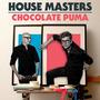 House Masters: Chocolate Puma