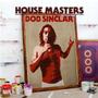 House Masters: Bob Sinclar