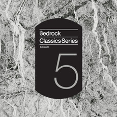 Bedrock Classics, Series 5 mp3 Compilation by Various Artists