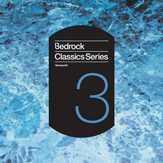 Bedrock Classics, Series 3 mp3 Compilation by Various Artists
