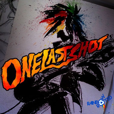 Rainbow & Rooted: One Last Shot by Various Artists