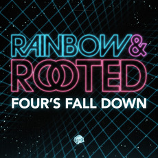 Rainbow & Rooted: Four's Fall Down mp3 Compilation by Various Artists