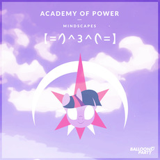 Academy of Power: Mindscapes by Various Artists
