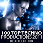100 Top Techno Productions 2011 (Deluxe Edition)