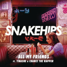 All My Friends mp3 Single by Snakehips