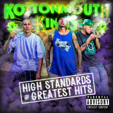 High Standards And Greatest Hits mp3 Artist Compilation by Kottonmouth Kings