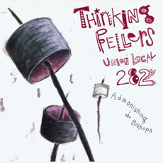 Admonishing the Bishops mp3 Album by Thinking Fellers Union Local 282