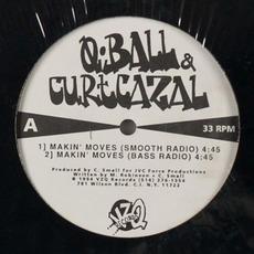 Makin' Moves by Q Ball & Curt Cazal