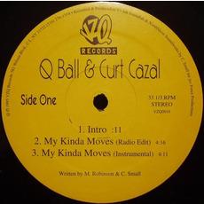 My Kinda Moves by Q Ball & Curt Cazal