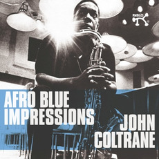 Afro Blue Impressions (Remastered) mp3 Live by John Coltrane