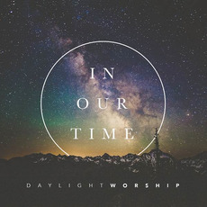 In Our Time mp3 Album by Daylight Worship