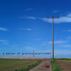 A Matter Of Gravity mp3 Album by starfish64