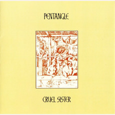 Cruel Sister (Re-Issue) mp3 Album by The Pentangle
