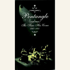 The Time Has Come (1967-1973) mp3 Artist Compilation by The Pentangle