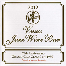 Venus Jazz Wine Bar mp3 Compilation by Various Artists