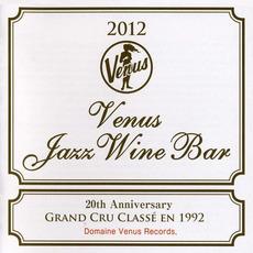 Venus Jazz Wine Bar by Various Artists
