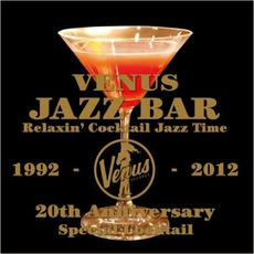 Venus Jazz Bar: Relaxin' Cocktail Jazz Time (Special Edition) by Various Artists