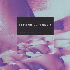 Techno Nations 5 by Various Artists
