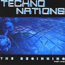 Techno Nations: The Beginning, Part 1 by Various Artists