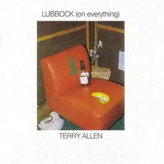 Lubbock (on everything) (Re-Issue) mp3 Album by Terry Allen