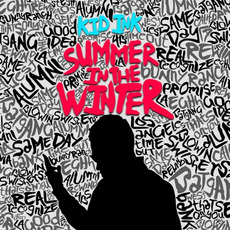 Summer in the Winter mp3 Album by Kid Ink