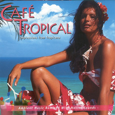 Café Tropical: Impressions from Tropicana mp3 Album by Levantis