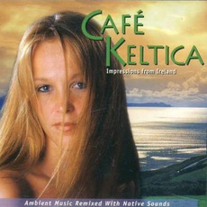 Café Keltica: Impressions from Ireland mp3 Album by Levantis