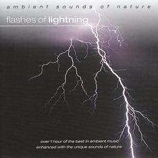 Ambient Sounds of Nature: Flashes of Lightening mp3 Album by Levantis