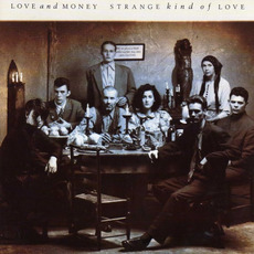 Strange Kind of Love by Love and Money