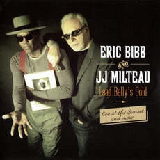 Lead Belly's Gold mp3 Album by Eric Bibb and JJ Milteau