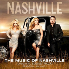 The Music of Nashville: Original Soundtrack, Season 4, Volume 1 by Various Artists