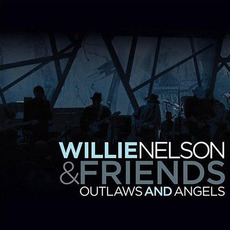 Outlaws and Angels mp3 Live by Willie Nelson