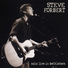 Solo Live In Bethlehem mp3 Live by Steve Forbert
