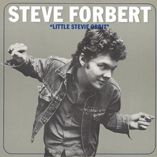 Little Stevie Orbit (Remastered) by Steve Forbert