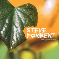 Evergreen Boy by Steve Forbert